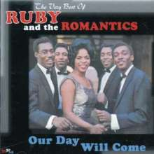 Ruby & The Romantics: Our Day Will Come - The Very Best Of Ruby & The Romantics, 2 CDs