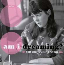 Am I Dreaming?: 80 Brit Girl Sounds Of The 60s, 3 CDs