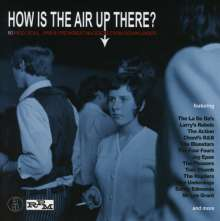 How Is The Air Up There?:  80 Mod, Soul, R'n'B & Freakbeat Nuggets Down Under, 3 CDs