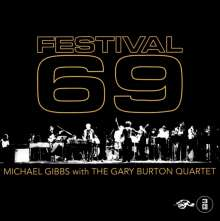 Michael Gibbs & Gary Burton: Festival 69, 3 CDs