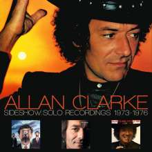 Allan Clarke: Sideshow: Solo Recordings 1973 - 1976, 2 CDs