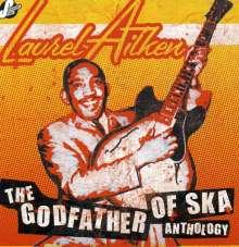 Laurel Aitken: The Godfather Of Ska - Anthology, 2 CDs