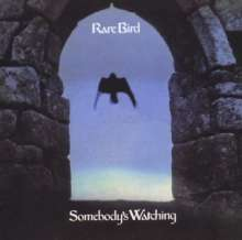 Rare Bird: Somebody's Watching (Expanded & Remastered), CD