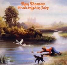 Ray Thomas (Moody Blues): From Mighty Oaks