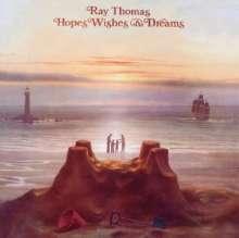 Ray Thomas (Moody Blues): Hopes Wishes & Dreams, CD
