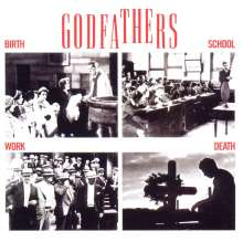 The Godfathers: Birth, School, Work, Death (Expanded), CD