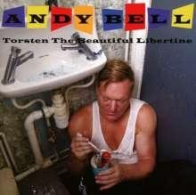 Andy Bell: Torsten The Beautiful Libertine, CD