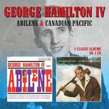 George Hamilton IV: Abilene / Canadian Pacific (2 Classic Albums On 1CD), CD