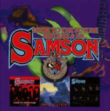 Samson: Look To The Future / Refugee / P.S., 3 CDs