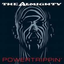 The Almighty (HardRock): Powertrippin' (Expanded Edition), 2 CDs