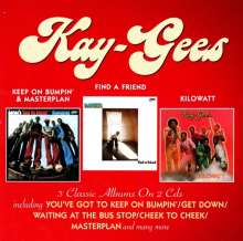 The Kay Gees: Keep On Bumpin' & Masterplan / Find A Friend / Kilowatt, 2 CDs
