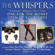 The Whispers: One For The Money / Open Up Your Love / Headlights, 2 CDs