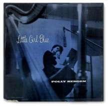 Bergen, Polly / Raye, Martha: Little Girl Blue, CD