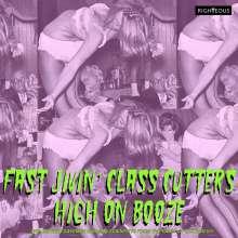 Fast Jivin' Class Cuttershigh On Booze, 2 CDs