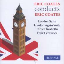 Eric Coates (1886-1957): Eric Coates conducts Eric Coates, CD
