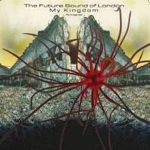 The Future Sound Of London: My Kingdom (Re-Imagined), CD