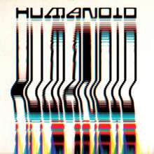 Humanoid: Built By Humanoid, CD