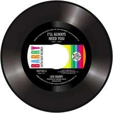 "Len Barry: I'll Always Need You/Love Love Love, Single 7"""