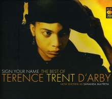 Sananda Maitreya (Terence Trent D'Arby): Sign Your Name: The Best Of Terence Trent D'Arby, 2 CDs