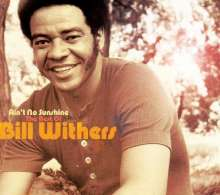 Bill Withers: Ain't No Sunshine - The Best Of Bill Withers, 2 CDs