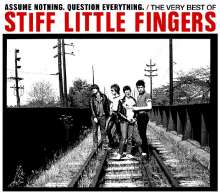 Stiff Little Fingers: Assume Nothing. Question Everything: The Very Best Of..., 2 CDs
