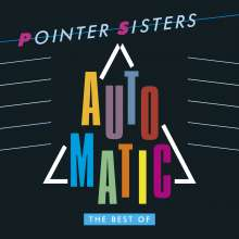 Pointer Sisters: Automatic: The Best Of The Pointer Sisters, 2 CDs