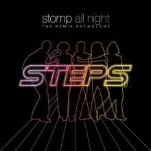 Steps: Stomp All Night: The Remix Anthology, 3 CDs