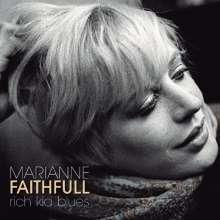 Marianne Faithfull: Rich Kid Blues (180g), LP