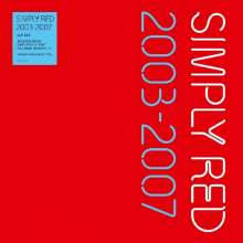 Simply Red: 2003-2007 (180g) (Translucent Red Vinyl), 4 LPs