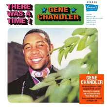 Gene Chandler: There Was A Time (180g), LP