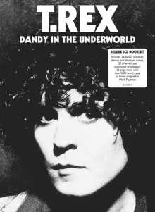 T.Rex (Tyrannosaurus Rex): Dandy In The Underworld (Deluxe Edition), 3 CDs