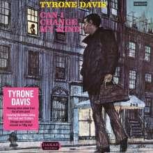 Tyrone Davis: Can I Change My Mind (180g), LP