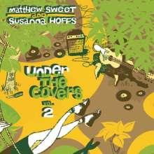 Matthew Sweet & Susanna Hoffs: Under The Covers Vol. 2 (180g) (Green Vinyl), 2 LPs