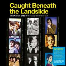 Caught Beneath The Landslide: The Other Side Of Britpop And The '90s (180g), 2 LPs