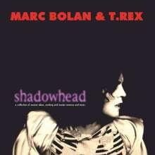Marc Bolan & T.Rex: Shadowhead (180g), LP