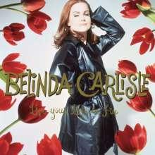 Belinda Carlisle: Live Your Life Be Free (180g), 3 LPs