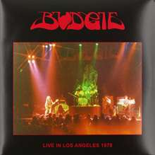 Budgie: Live In Los Angeles 1978, 2 LPs