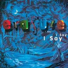 Erasure: I Say I Say I Say (Reissue) (180g) (Limited Edition), LP