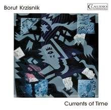 Borut Krzisnik (geb. 1961): Currents of Time, CD