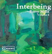 """Barry Mills (geb. 1949): Kammermusik """"Interbeing"""", Blu-ray Audio"""