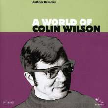 Anthony Reynolds: A World Of Colin Wilson, CD