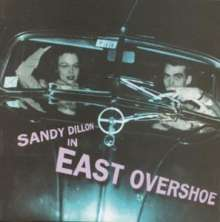Sandy Dillon: East Overshoe, CD