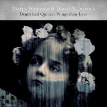 Marry Waterson & David A. Jaycock: Death Had Quicker Wings Than Love, CD