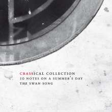 Crass: 10 Notes On A Summer's Day: The Swansong (Crassical Collection), 2 CDs