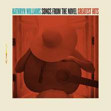 Kathryn Williams: Songs From The Novel: Greatest Hits (Deluxe-Edition), CD