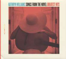 Kathryn Williams: Songs From The Novel: Greatest Hits, 2 LPs