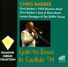 Chris Barber (1930-2021): Goin' To Town In Carlisle '94, 2 CDs