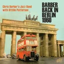 Chris Barber & Ottilie Patterson: Barber Back In Berlin 1960, 2 CDs
