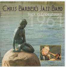 Chris Barber (geb. 1930): Back In Copenhagen 1961, CD