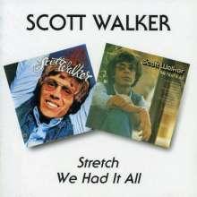 Scott Walker: Stretch / We Had It All, CD